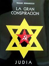 La gran conspiracion judia - Train Romaescu Salvador Borrego Nazi Hitler
