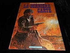 Charlier / Giraud : Blueberry : La dernière carte EO Hachette 1983