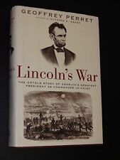 BIOHC Abraham Lincoln's War: The Untold Story (2004 Geoffrey Perret)