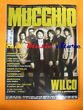 Rivista MUCCHIO SELVAGGIO 687/2011 Wilco Giorgio Canali Tom Waits Bjork  No cd