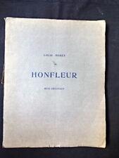Louis MORET - HONFLEUR - 20 bois originaux - 1/175 s/hollande