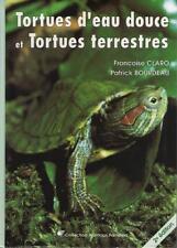 Tortues d'Eau Douce et Tortues terrestres Soins et Elevage - Françoise Claro