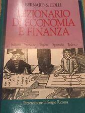 BERNARD & COLLI - DIZIONARIO DI ECONOMIA E FINANZA 1990 PRIMA EDIZIONE