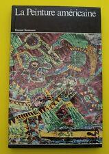 La peinture Américaine - Vincent Bounoure - 1967 !