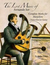 The Lost Music of Fernando Sor - Harpolyre Music for guitar by John Doan