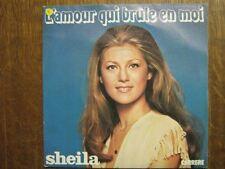 SHEILA 45 TOURS FRANCE L'AMOUR QUI BRULE EN en moi