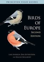 Birds Of Europe: (second Edition) (princeton Field Guides): By Lars Svensson,...