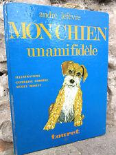 Mon chien, un ami fidèle, André Lefèvre 1978 à la découverte des chiens,illustré