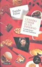 Cuando Comer es un Infierno: Confesiones de una BulÃmica (Spanish Edit-ExLibrary