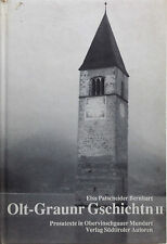E. Patscheider Bernhart OLT GRAUNR GSCHICHTN II Prosatexte in Obervinschgauer Mu