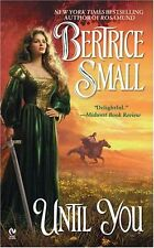 Until You (Friarsgate Inheritance, Book 2) by Bertrice Small