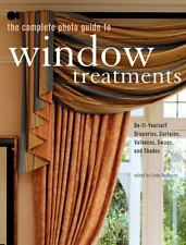 The Complete Photo Guide to Window Treatments: DIY Draperies, Curtains-ExLibrary