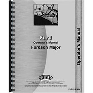 Operators Manual Fits Ford Fits Fordson New Major Tractor (1953-1958) (Gas and D