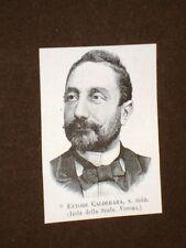 Deputato o Onorevole nel 1893 Ettore Calderara di Isola della Scala Verona