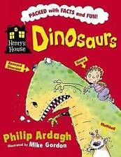 Dinosaurs (Henry's House), Philip Ardagh, New condition, Book