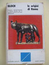 Raymond Bloch Le origini di Roma 1978 Newton Compton archeologia 1978