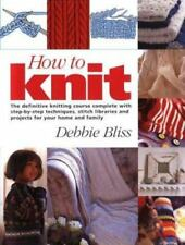 How to Knit: The Definitive Knitting Course Complete with Step-by-Step-ExLibrary