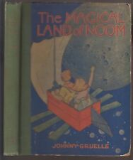 VG 1922 Hardcover First Volland Edition Magical Land Noom Johnny Gruelle Nice