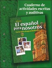 El espaol para nosotros: Curso para hispanohablantes Level 2, Workbook And Audio