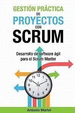 Aprender a Ser Mejor Gestor de Proyectos: Gestión Práctica de Proyectos con...
