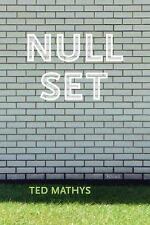 Null Set by Ted Mathys (2015, Paperback)