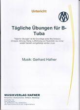 Tägliche Übungen für B - Tuba, Grundlage jedes Blechbläsers, Musik : G. Hafner