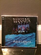 Aqua Leisure Live, Barefoot Manner, New And Sealed 2 CD Set
