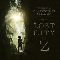The Lost City Of Z (Original Soundtrack) - Christopher Spelman (NEW CD)
