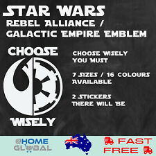 Star Wars Choose Wisely Rebel Empire Logo Sticker Decal Car Wall Bike Helmet