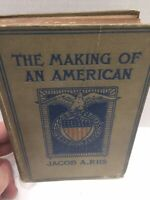 The Making Of An American By Jacob A. Riis 2nd Print 1906 Rare! Look👀
