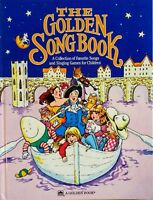 The Golden Songbook : A Collection of Favorite Songs and Games for Children 1981