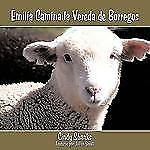 Emilia Camina la Vereda de Borregos by Cindy Shanks (2009, Paperback)