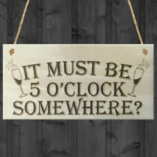 It Must Be 5 Oclock Somewhere Novelty Wooden Hanging Plaque Funny Wine Sign Gift