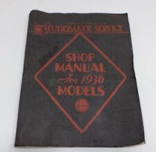 Vintage Shop Manual for 1936 Studebaker Dictator and President Service  No. 80A