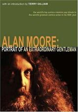 Alan Moore : Portrait of an Extraordinary Gentleman by Smoky Man and Gary.