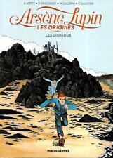 ARSENE LUPIN LES ORIGINES les disparus-Bande dessinée Editions RUE DE SEVRES
