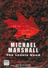 The Lonely Dead - Michael Marshall - Cassette Audiobook Unabridged - Upright Man