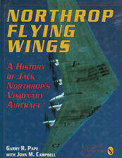 NORTHROP FLYING WINGS - JACK NORTHROPS' VISIONARY AIRCRAFT-SCHIFFER PUBLISHING