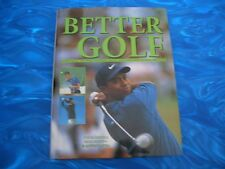 Better Golf by Steve Newell, Paul Foston & Antony Atha (2001, Hardcover)