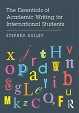 Essentials of Academic Writing for International Students: By Bailey, Stephen...