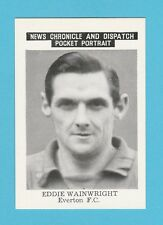 FOOTBALL - NEWS CHRONICLE - FOOTBALLER CARD -  WAINWRIGHT  OF  EVERTON  -  1955
