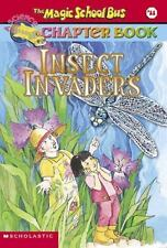 Insect Invaders (Magic School Bus Chapter Book #11) by Capeci, Anne