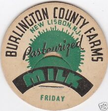 MILK BOTTLE CAP. BURLINGTON COUNTY FARMS. NEW LISBON, NJ. DAIRY. REPRODUCTION