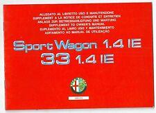 1991 ALFA ROMEO 33 & SPORTWAGON 1.4 IE- IE L-4X4 allegato uso manutenzione