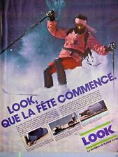 PUBLICITÉ DE PRESSE 1981 LOOK QUE LA FÊTE COMMENCE FIXATIONS DE SKI