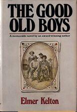THE GOOD OLD BOYS (1978) Elmer Kelton INSCRIBED & SIGNED Doubleday HC 1st