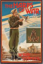 The Harps of War by W. Ray Stephens (PPCLI)