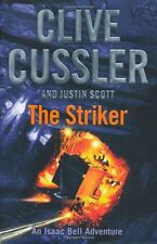 The Striker: Isaac Bell #6 By Clive Cussler