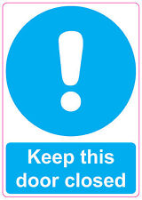KEEP THIS DOOR CLOSED Sign Sticker Vinyl Health and Safety 210mmx148mm A5