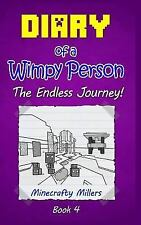 Diary of a Wimpy Person: The Endless Journey! (Minecraft adventure books for